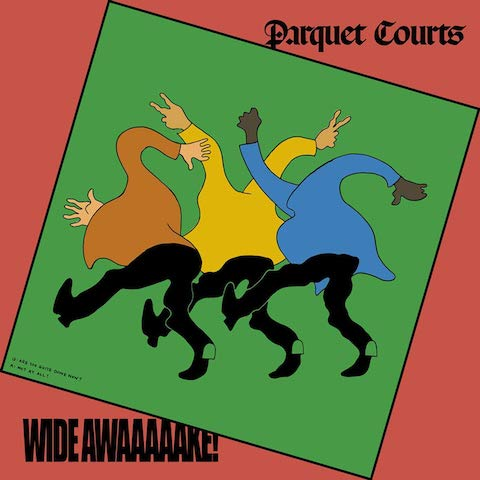 Album Art for Parquet Courts' new album Wide Awake.