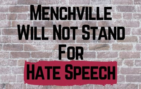 Menchville Will Not Stand For Hate Speech