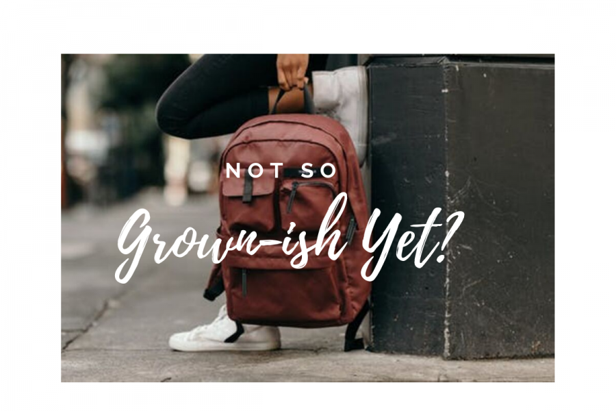 Not+so+Grown-ish+yet+-