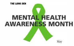 May Lion's Den - Mental Health Awareness Month